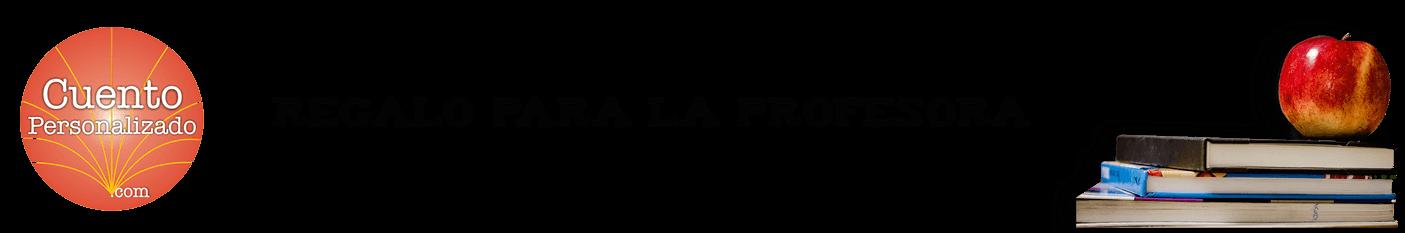 ENCABEZADO COLEGIOS   ✅ Cuentos Personalizados para la profesora